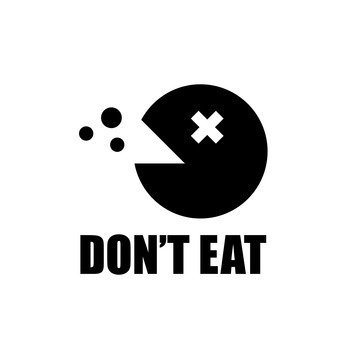 Do not eat danger